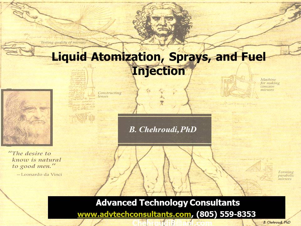 Liquid Atomization, Sprays, and Fuel Injection